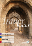 Trauerkultur Ausgabe 9 (ab 30 Einheiten)
