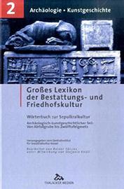 Großes Lexikon der Bestattungs- und Friedhofskultur (Bd. 2)