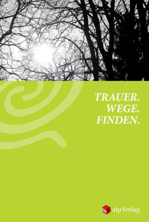 Trauer.Wege.Finden. - DVD für Trauernde.