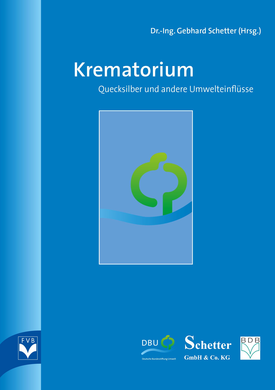 Krematorium – Quecksilber und andere Umwelteinflüsse