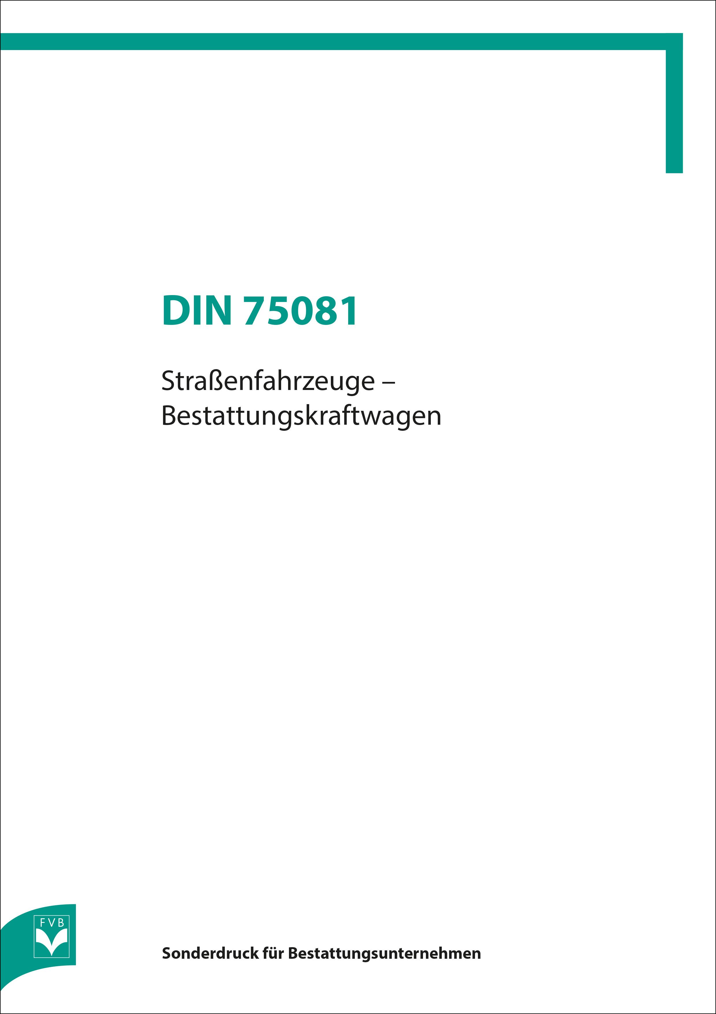 DIN 75081 Straßenfahrzeuge - Bestattungskraftwagen