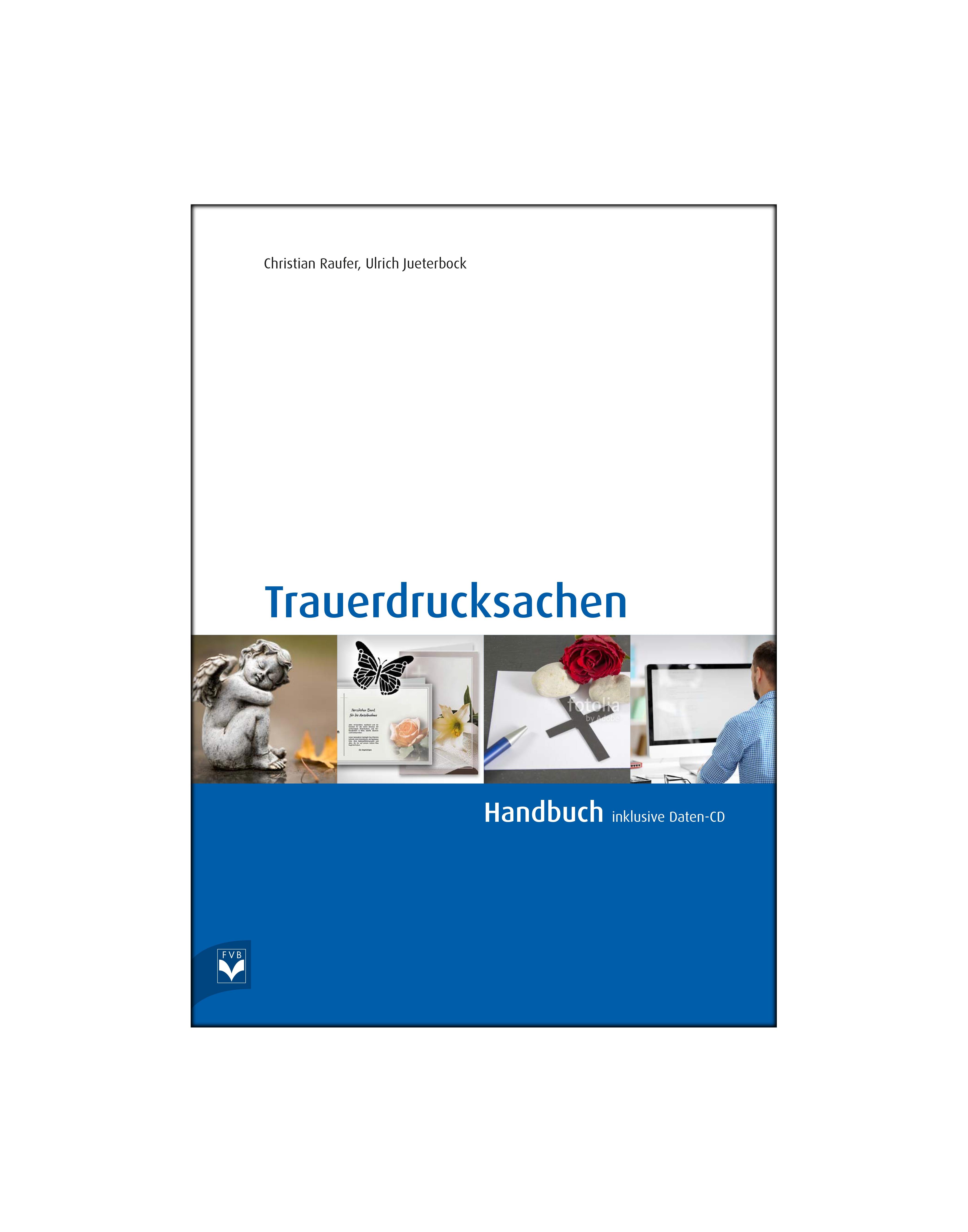 Trauerdrucksachen – Handbuch inkl. Daten-CD