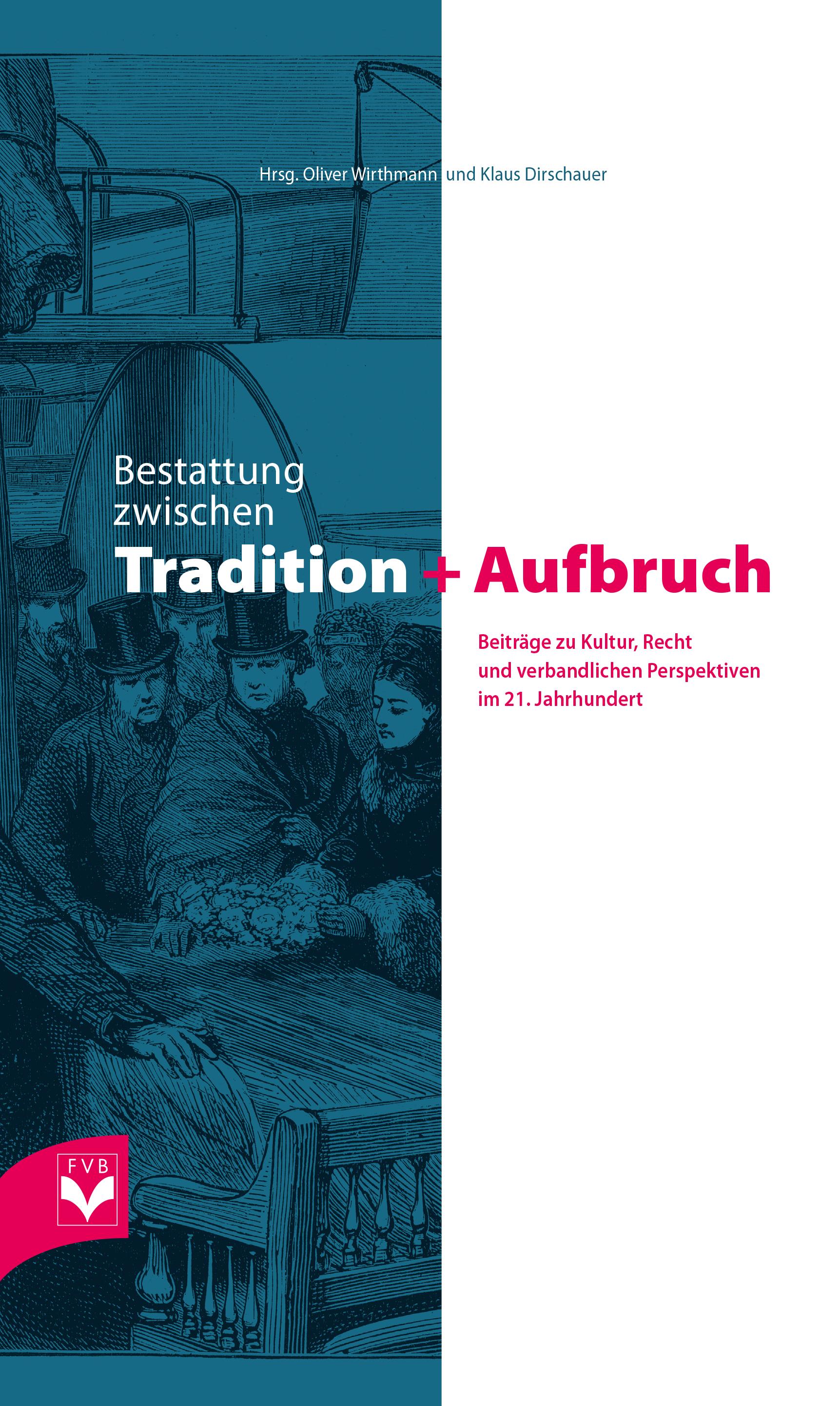 Bestattung zwischen Tradition und Aufbruch