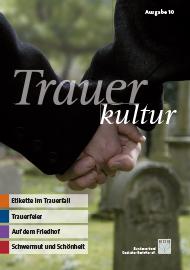 Trauerkultur Ausgabe 10 (ab 30 Einheiten)