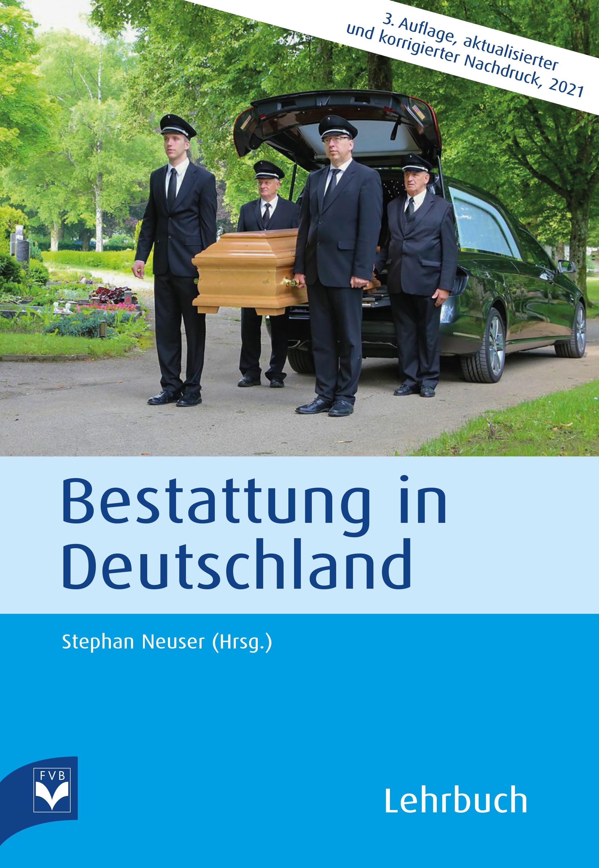 Bestattung in Deutschland – Lehrbuch