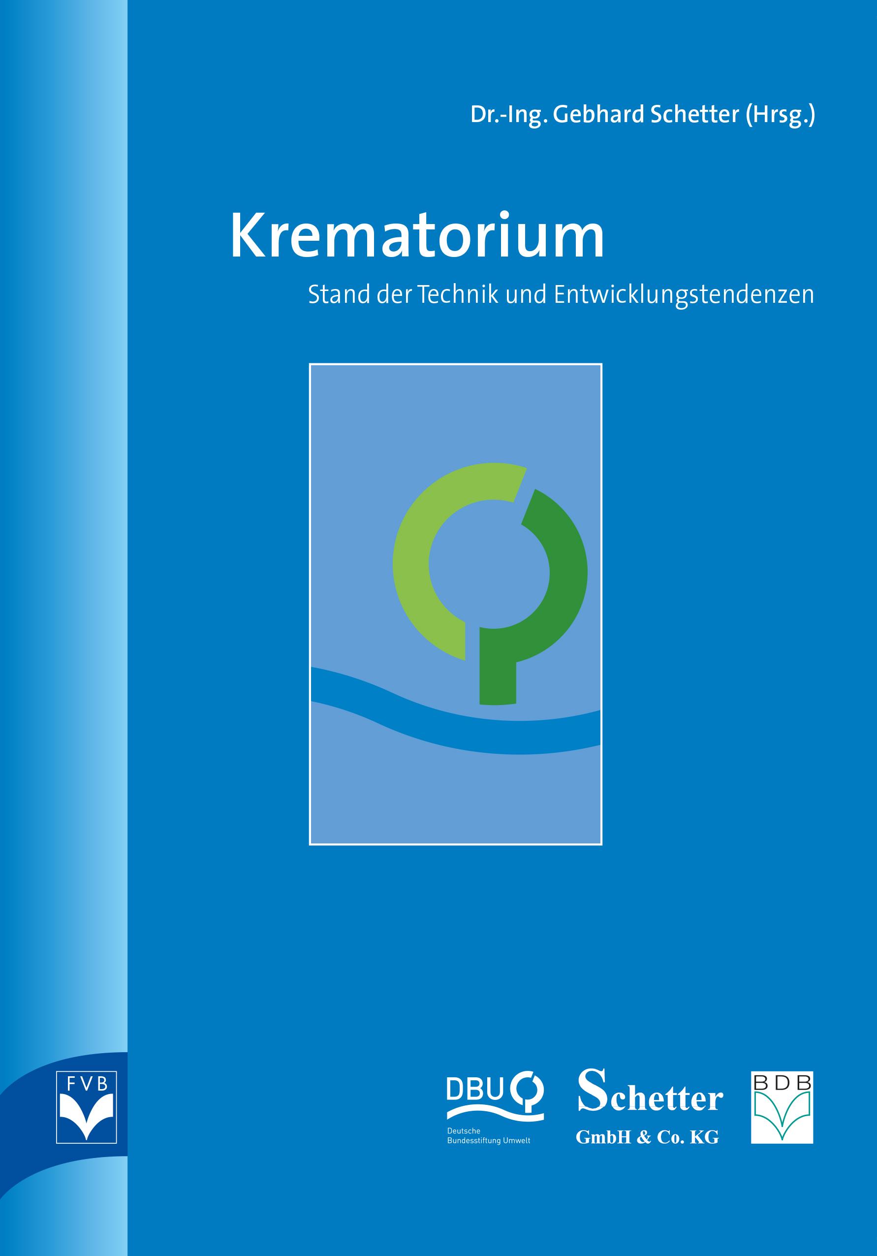 Krematorium - Stand der Technik und Entwicklungstendenzen