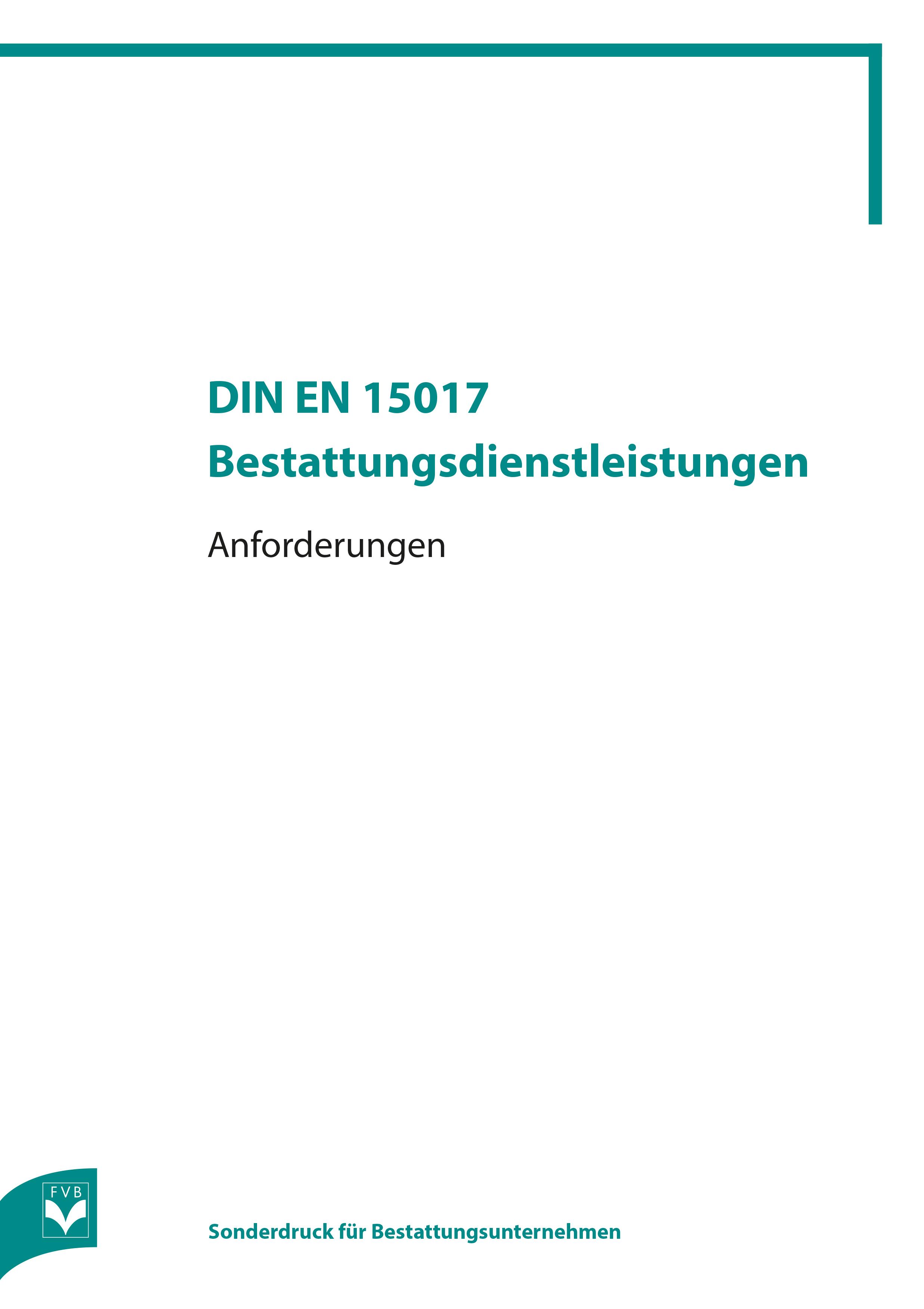 DIN EN 15017 - Bestattungs-dienstleistungen - Anforderungen (Neue Ausgabe 2019)
